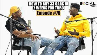 How To Buy 33 Cars in 2 Weeks for Turo  Episode #70 w/ Ceo Matty J