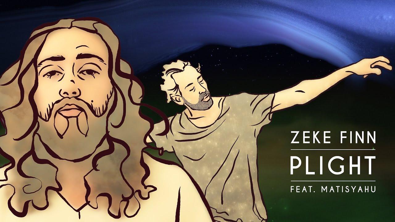 Download Zeke Finn - Plight ft. Matisyahu
