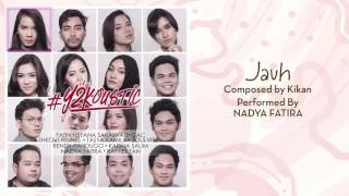 Nadya Fatira  - Jauh [Official Audio Video]
