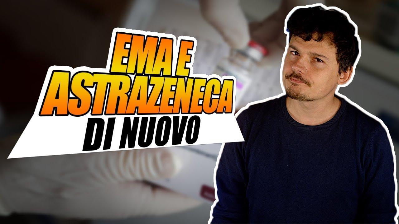 EMA si è pronunciata su Astrazeneca, per la seconda volta