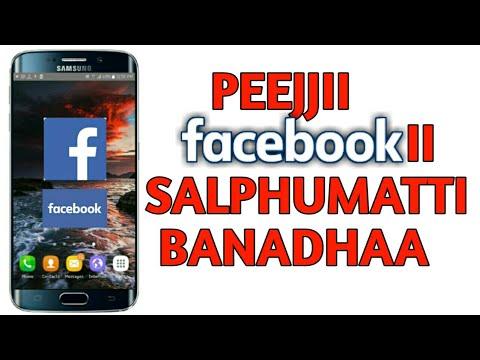 Download Afaan Oromoo/Salphumatti peejjii Facebookii Banadhaa/Shime man/Obsaa Techno/afaan oromoo/