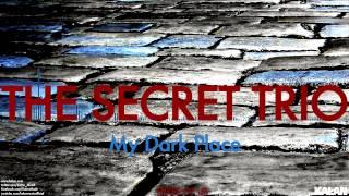 The Secret Trio - My Dark Place - [ Three Of Us © 2015 Kalan Müzik ]
