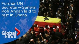 Funeral held for former UN Secretary-General Kofi Annan in Ghana