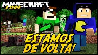 Minecraft: A SÉRIE 2 - ESTAMOS DE VOLTA! #1