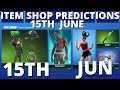 June 15th 2021 Fortnite Item Shop Prediction | Fortnite Item Shop Prediction June 15th 2021