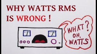 Why watts rms is not valid for audio amplifier power measurement