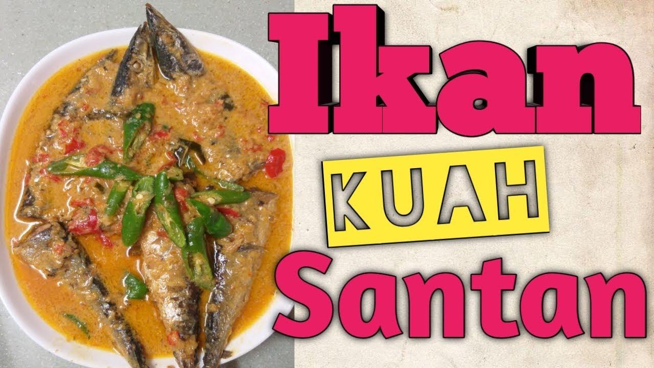 Resep Masak Ikan Kuah Santan Pedas Youtube