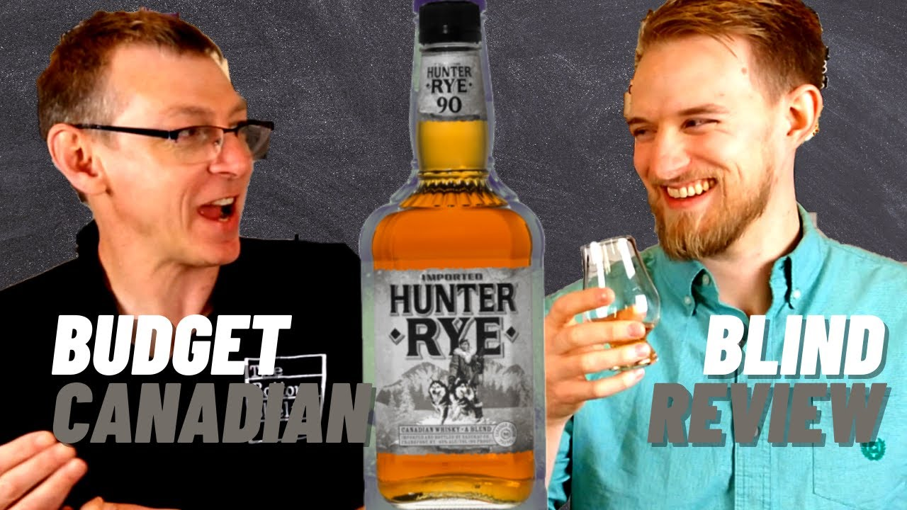 Hunter Rye Canadian Whisky Review - Budget Blind