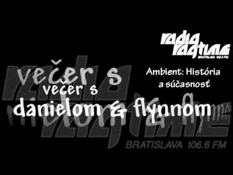 Radio Ragtime - Večer s Danielom & Flynnom 20 (Ambient: História a súčasnosť, 6. časť) (1999)