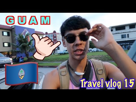 Guam day one (Best island ever)