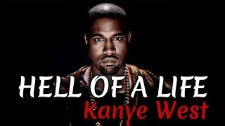 Kanye West - Hell Of A Life (Audio)