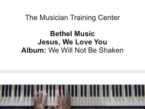 How To Play Jesus We Love You By Bethel Music Youtube