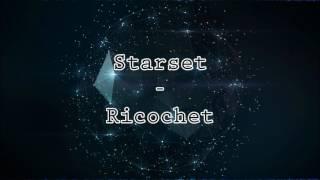 Starset Ricochet (Lyric )