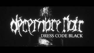 DÉCEMBRE NOIR - Dress.Code.Black (official lyric video)