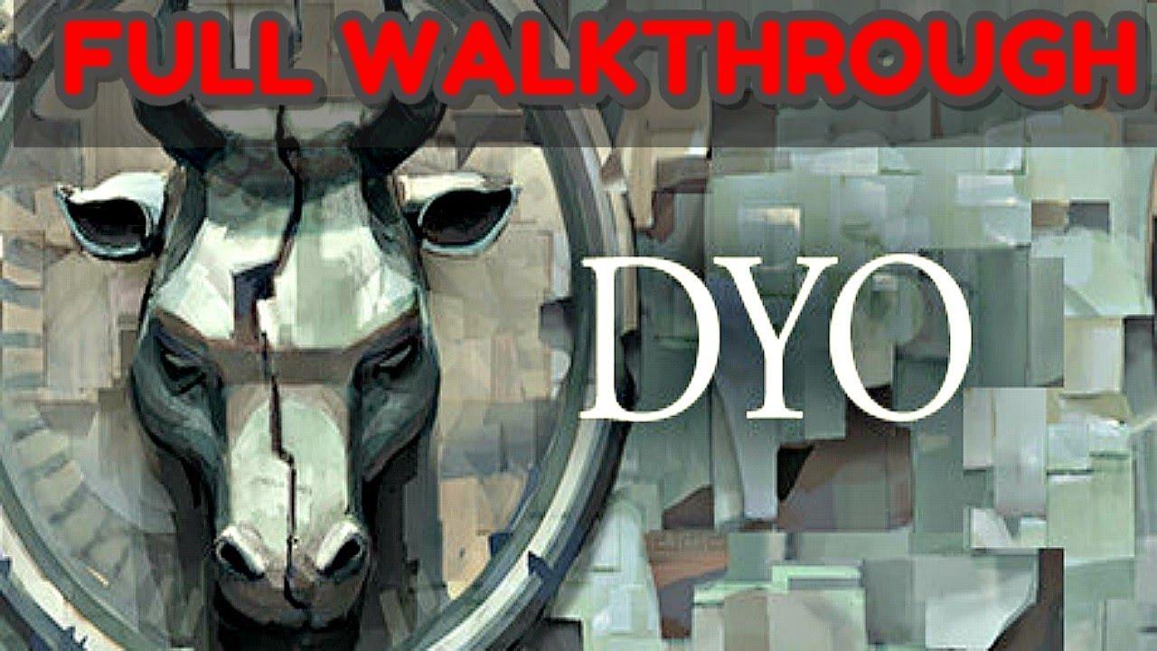 Download DYO * FULL GAME WALKTHROUGH GAMEPLAY