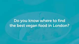 Are these the best vegan dishes in London?