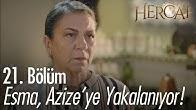 Esma, Azize'ye yakalanıyor! - Hercai 21. Bölüm