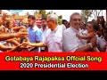 Gotabaya Rajapaksa Offcial Song - 2020 Presidential Election