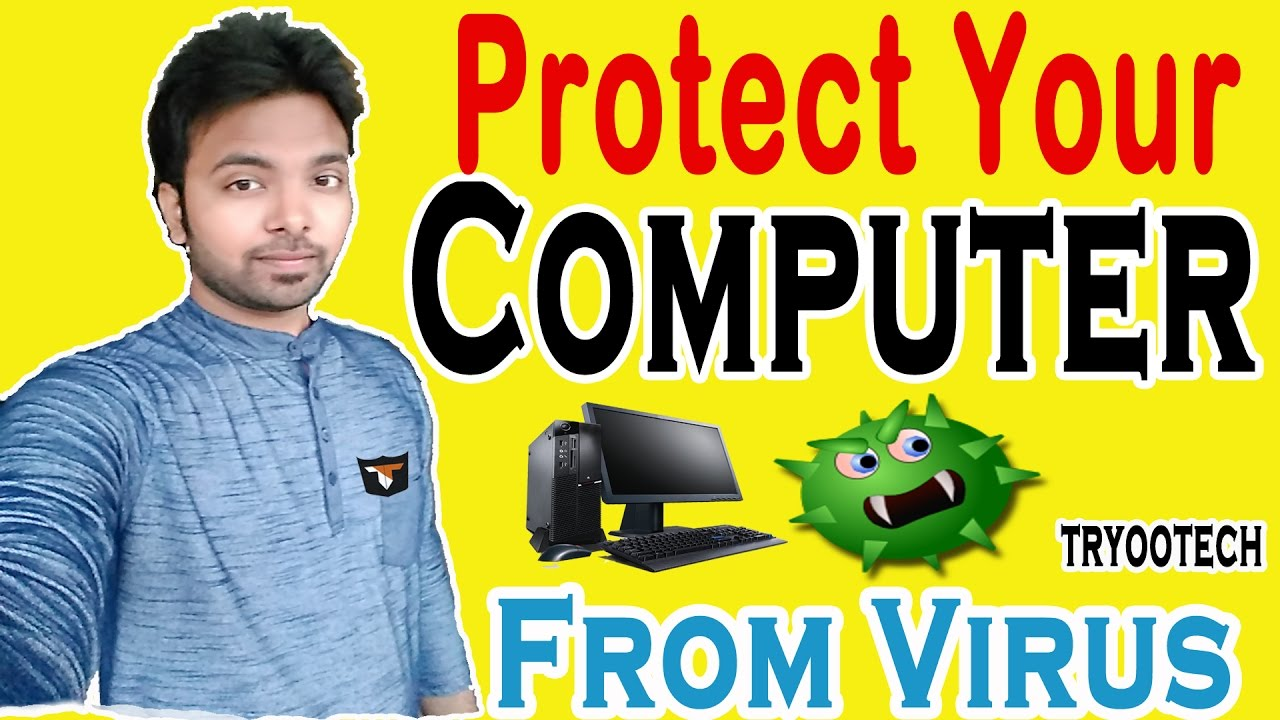 protecting your computer from viruses and