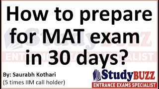 How to prepare for MAT exam in 30 days?