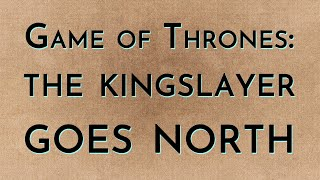 Game of Thrones: Season 8 - The Kingslayer Goes North