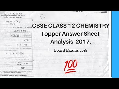 CBSE Class 12 Chemistry Topper Answersheet Analysis 2017 | Best Answer sheet | Boards 2018.
