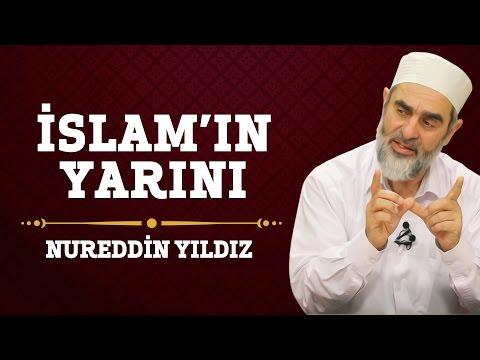 244) İslam'ın Yarını - Hayat Rehberi - Nureddin YILDIZ