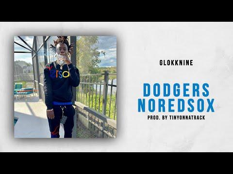 GlokkNine - Dodgers NoRedSox