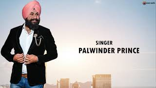 Sardariyan Palwinder Prince Free MP3 Song Download 320 Kbps