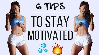 6 TIPS: How To Stay Motivated   Workout & Fitness Journey