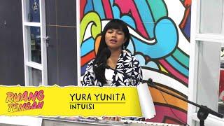 YURA YUNITA - Intuisi (LIVE) at Ruang Tengah Prambors