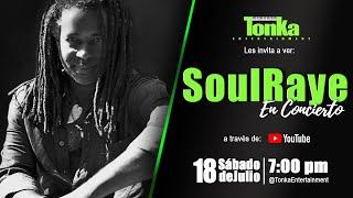TONKA MUSIC FOR HOME | INVITADO ESPECIAL SOULRAYE