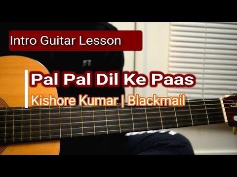 Pal Pal Dil Ke Paas | Blackmail | Intro Guitar Lesson | Kishore Kumar
