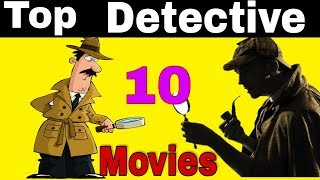 Top 10  Detective Movies Of All Time