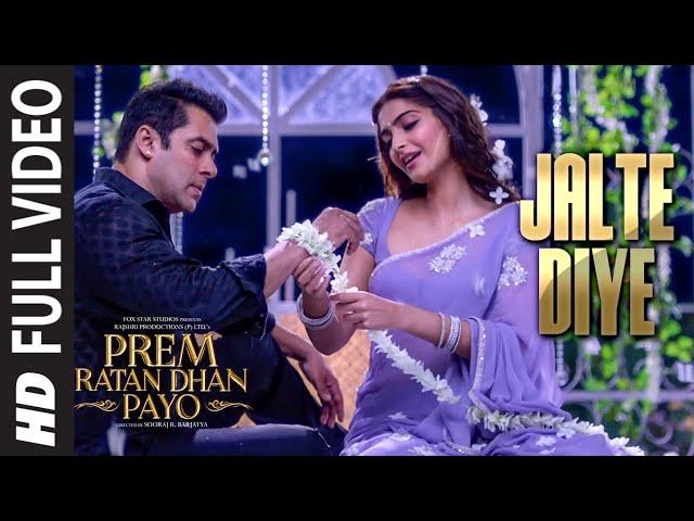 'JALTE DIYE' Full VIDEO song | PREM RATAN DHAN PAYO | Salman Khan, Sonam Kapoor | T-Series