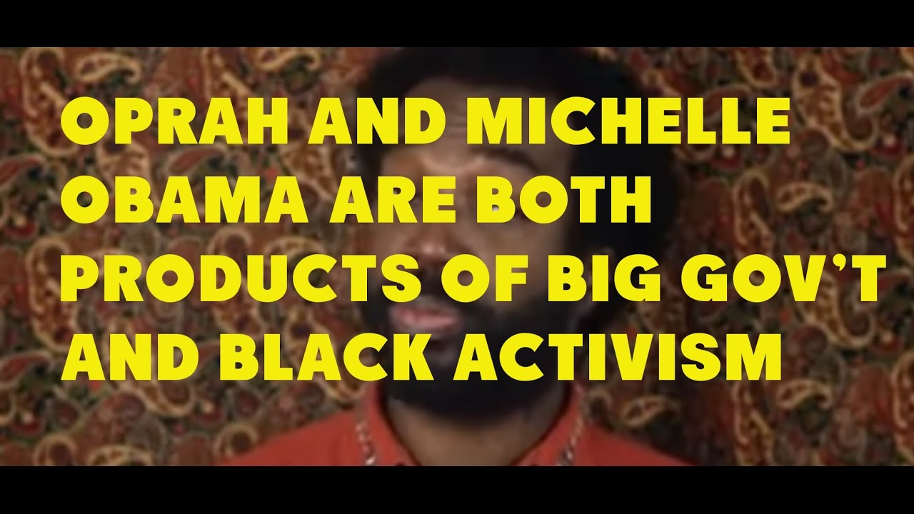 michelle-obama-and-oprah-are-both-products-of-big-government-and-black-political-activism