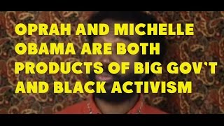 Michelle Obama and Oprah Are Both Products of...
