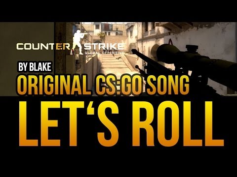blAke - Let's Roll (Original CS:GO Rap)