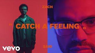 Zach Said - Catch a Feeling