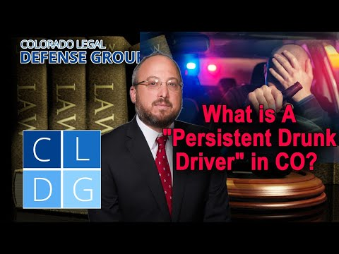 """Who can be designated a """"Persistent Drunk Driver"""" in Colorado"""