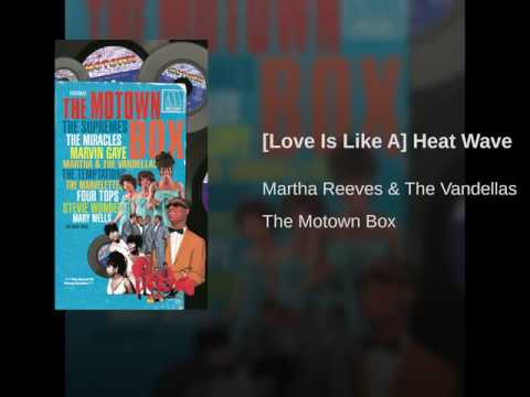 [Love Is Like A] Heat Wave