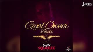 "Blaxx - Gyal Owner ""2019 Soca"" (Official Audio)"