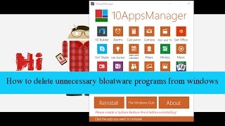 How to delete unnecessary boatware programs from windows 10