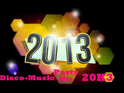 Disco Music - Party Mix 2K13 / Március