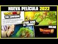 ¡NUEVA PELICULA DRAGON BALL SUPER 2022 CONFIRMADA! | ¿DE QUE TRATARA? | ANZU361
