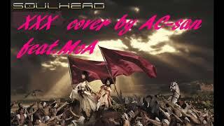 SOULHEAD - XXX feat. KODA KUMI