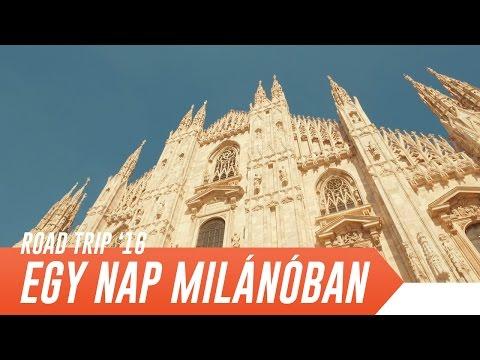 EGY NAP MILÁNÓBAN | Road Trip 2016 | 11. rész [4K]