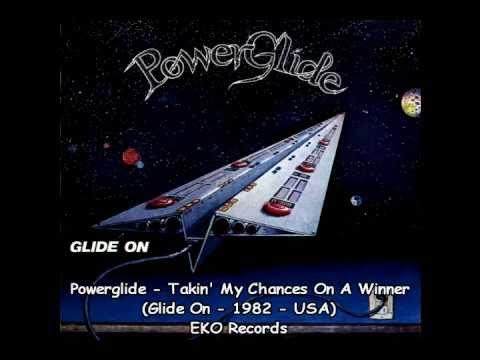 Powerglide - Takin' My Chances On A Winner (AOR, Pomp Rock, Melodic)