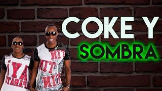 Se Formo El Desorden ( Chucupla) Coke Y Sombra Official 2013