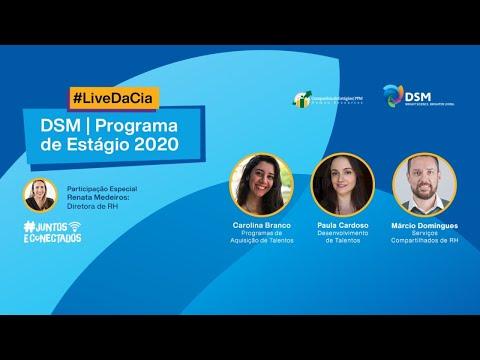 LIVE - DSM Programa De Estágio 2020  (Companhia De Estágios & DSM)